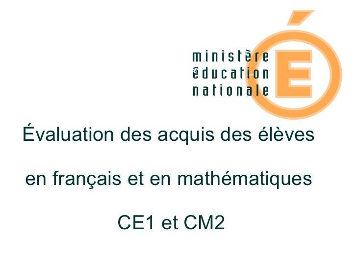 Evaluations CE1 et CM2 2009