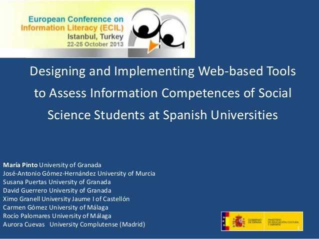 Designing and Implementing Web-based Tools to Assess Information Competences of Social  Science Students at Spanish Univer...