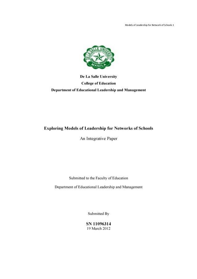 EXPLORING MODELS OF LEADERSHIP FOR NETWORKS OF SCHOOLS-AN INTEGRATIVE PAPER