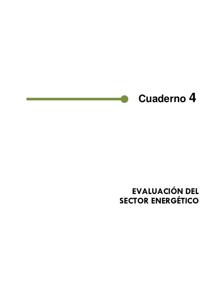 Cuaderno 4           EVALUACIÓN DEL        SECTOR ENERGÉTICO