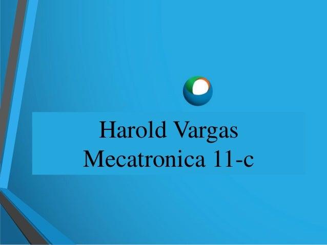 Harold Vargas Mecatronica 11-c