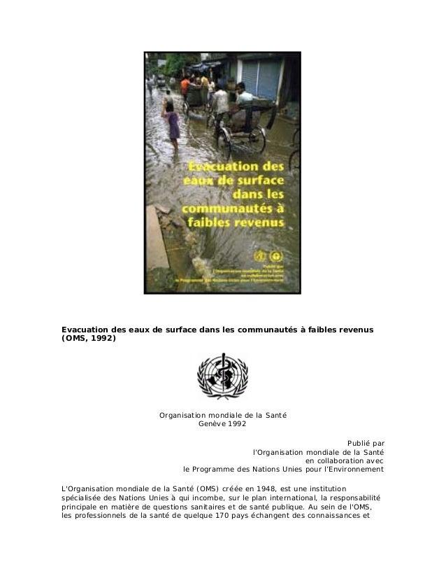 Evacuation des eaux de surface dans les communautés à faibles revenus (OMS, 1992) Organisation mondiale de la Santé Genève...