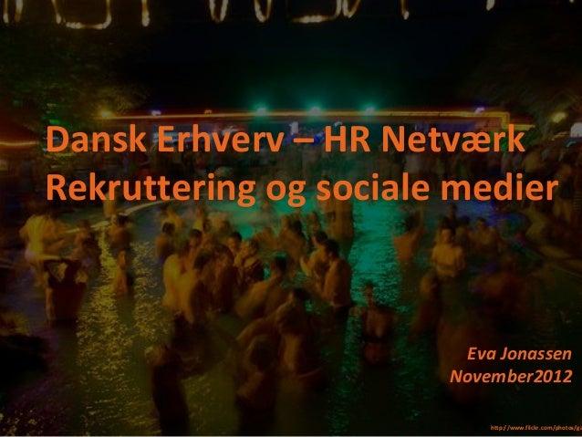 Rekruttering med sociale medier - Dansk Erhverv