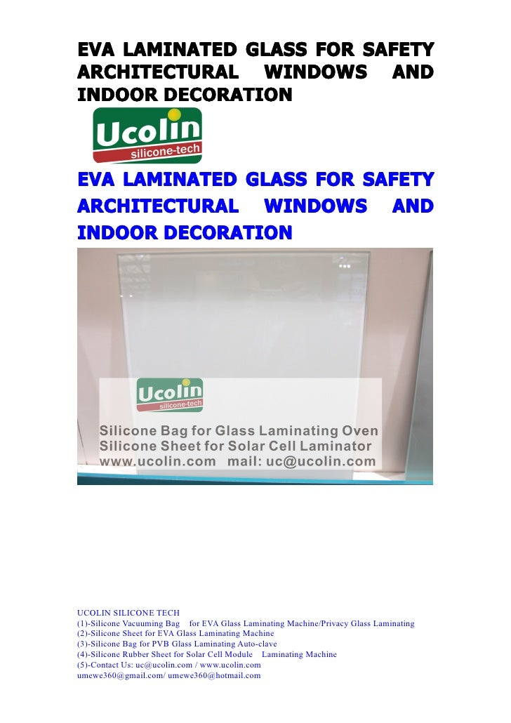 EVA LAMINATED GLASS FOR SAFETYARCHITECTURAL WINDOWS ANDINDOOR DECORATIONEVA LAMINATED GLASS FOR SAFETYARCHITECTURAL WINDOW...