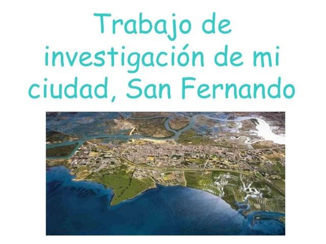 Trabajo de investigación de mi ciudad, San Fernando