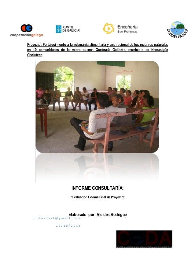 Evaluación final proyecto soberanía alimentaria en Quebrada Gallardo, Honduras