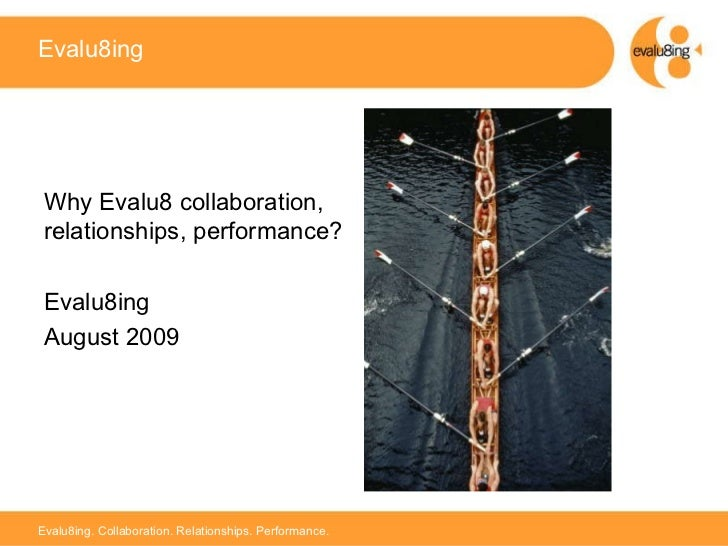 Evalu8ing Multiple Stakeholder Relationships