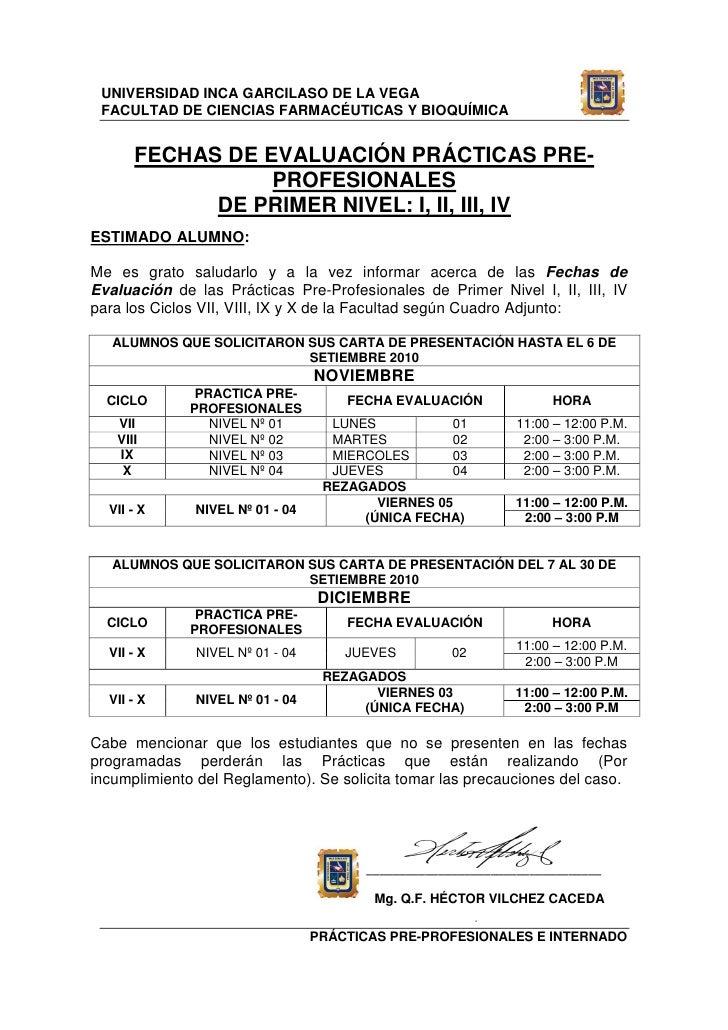 UNIVERSIDAD INCA GARCILASO DE LA VEGA  FACULTAD DE CIENCIAS FARMACÉUTICAS Y BIOQUÍMICA         FECHAS DE EVALUACIÓN PRÁCTI...