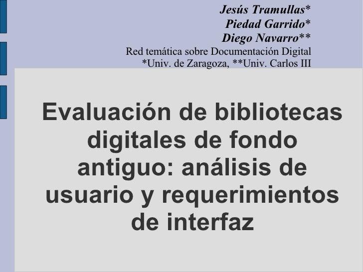 Evaluación de bibliotecas digitales de fondo antiguo