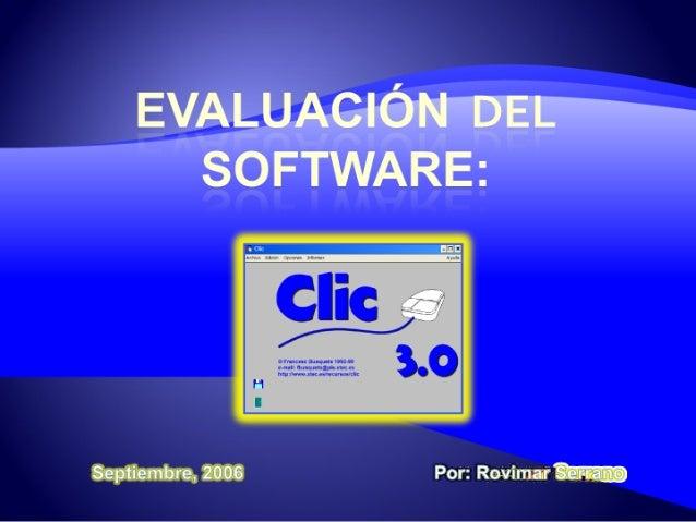 Evaluacion del software clic 3.0