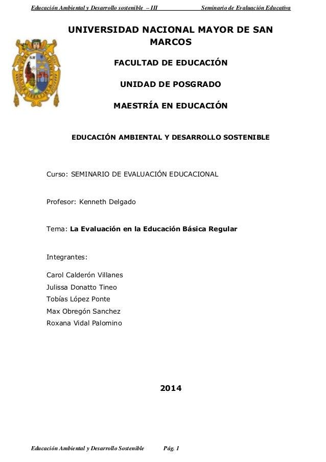 Educación Ambiental y Desarrollo sostenible – III Seminario de Evaluación Educativa Educación Ambiental y Desarrollo Soste...