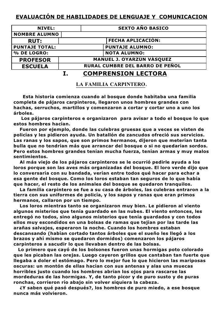 EVALUACIÓN DE HABILIDADES DE LENGUAJE Y COMUNICACION       NIVEL:                              SEXTO AÑO BASICONOMBRE ALUM...