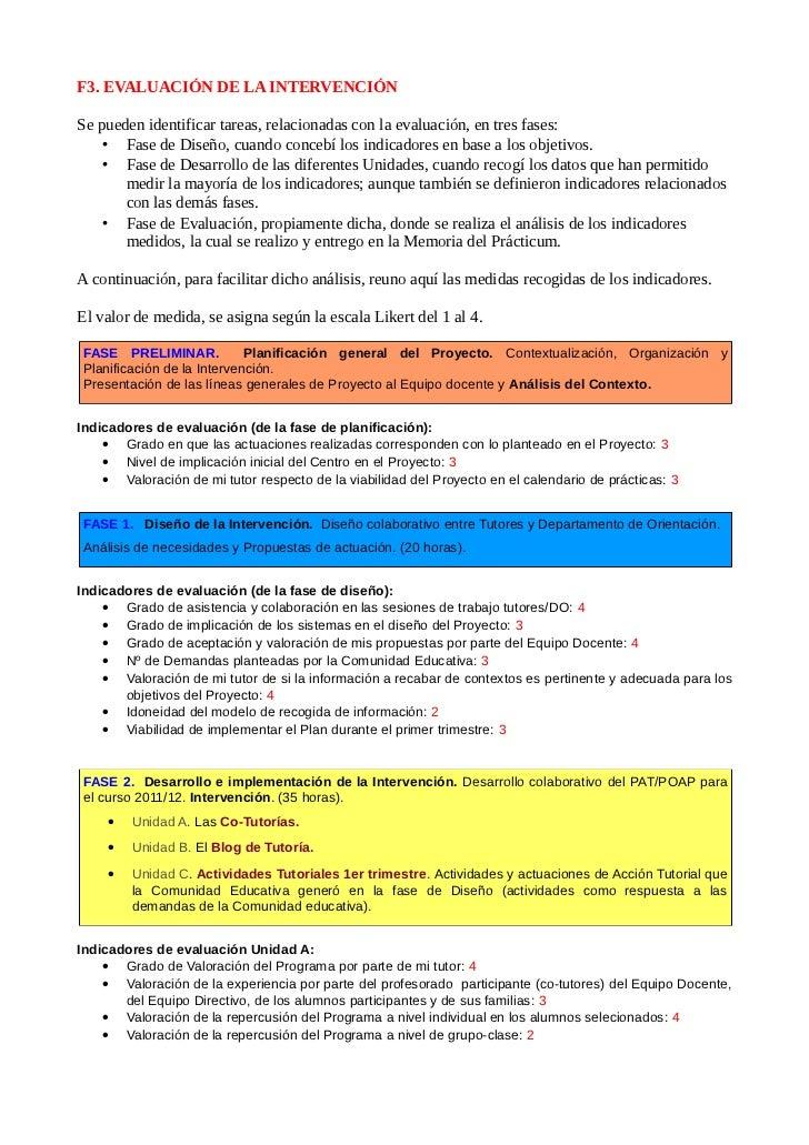 F3. EVALUACIÓN DE LA INTERVENCIÓNSe pueden identificar tareas, relacionadas con la evaluación, en tres fases:    • Fase de...