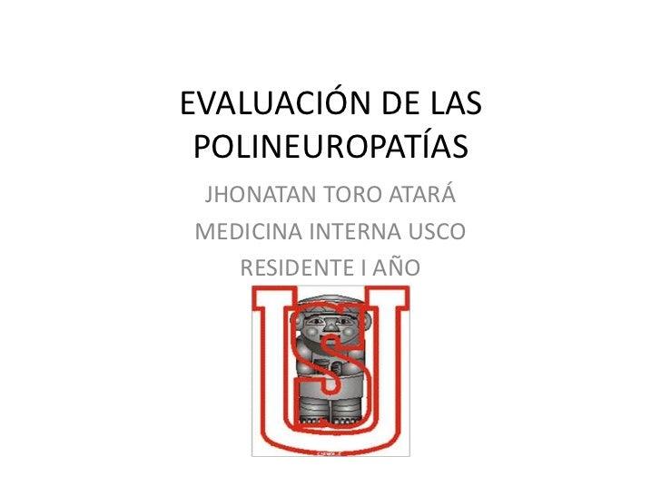 Evaluación de las polineuropatías