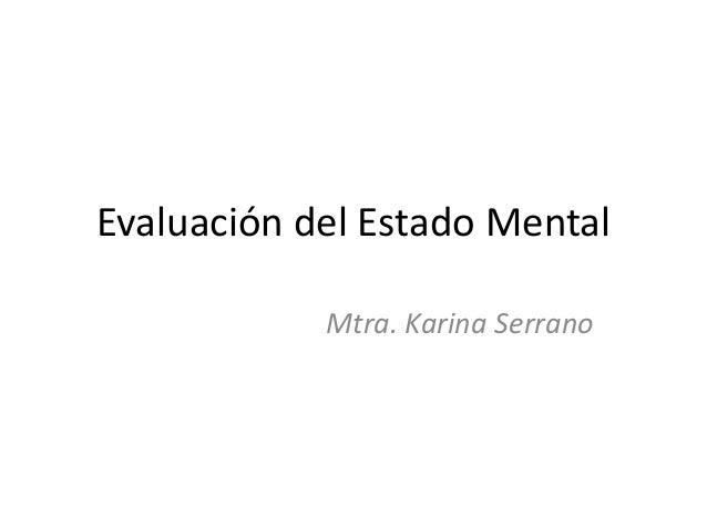 Evaluacion De Estado Mental