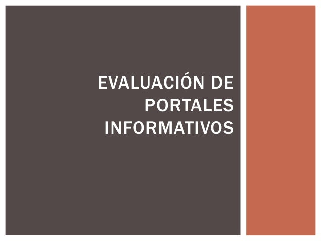 EVALUACIÓN DE PORTALES INFORMATIVOS