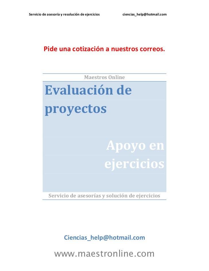 Servicio de asesoría y resolución de ejercicios      ciencias_help@hotmail.com         Pide una cotización a nuestros corr...