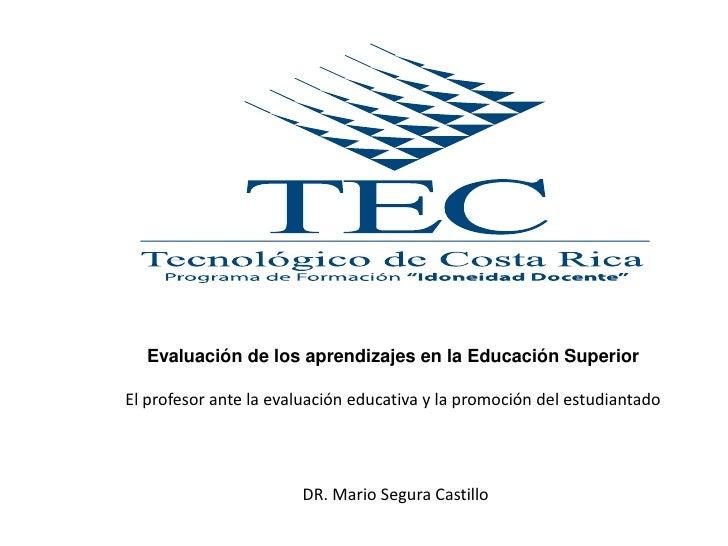 Evaluaciòn en educaciòn superior