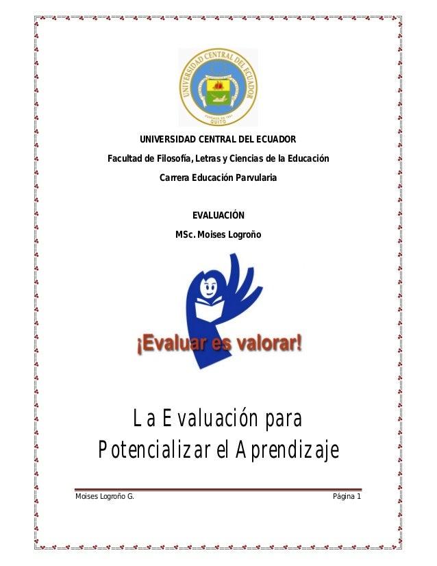 UNIVERSIDAD CENTRAL DEL ECUADOR Facultad de Filosofía, Letras y Ciencias de la Educación Carrera Educación Parvularia  EVA...