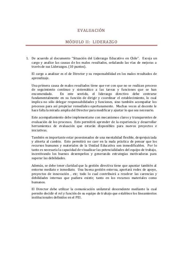 """EVALUACIÓN MÓDULO II: LIDERAZGO 1. De acuerdo al documento """"Situación del Liderazgo Educativo en Chile"""". Escoja un cargo y..."""