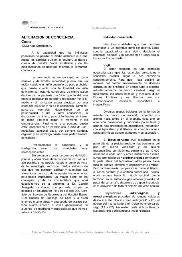 Cap 1 Alteraciones de conciencia . Dr. Conrad Stephens K. 1 Todos los Derechos Reservados © 2003 – Dr. Oscar Jiménez Leigh...