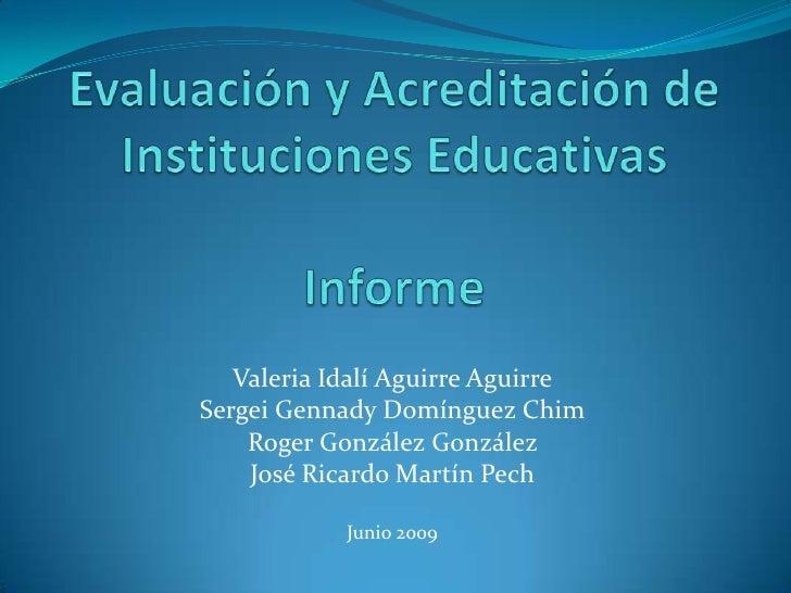 EvaluacióN Y AcreditacióN De Instituciones Educativas