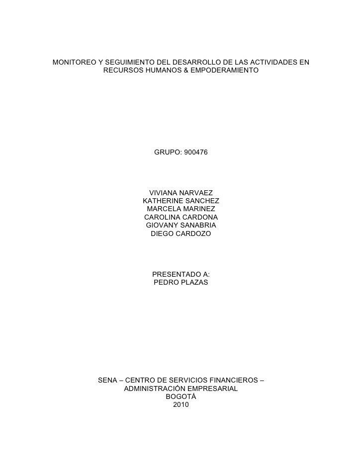 MONITOREO Y SEGUIMIENTO DEL DESARROLLO DE LAS ACTIVIDADES EN            RECURSOS HUMANOS & EMPODERAMIENTO                 ...