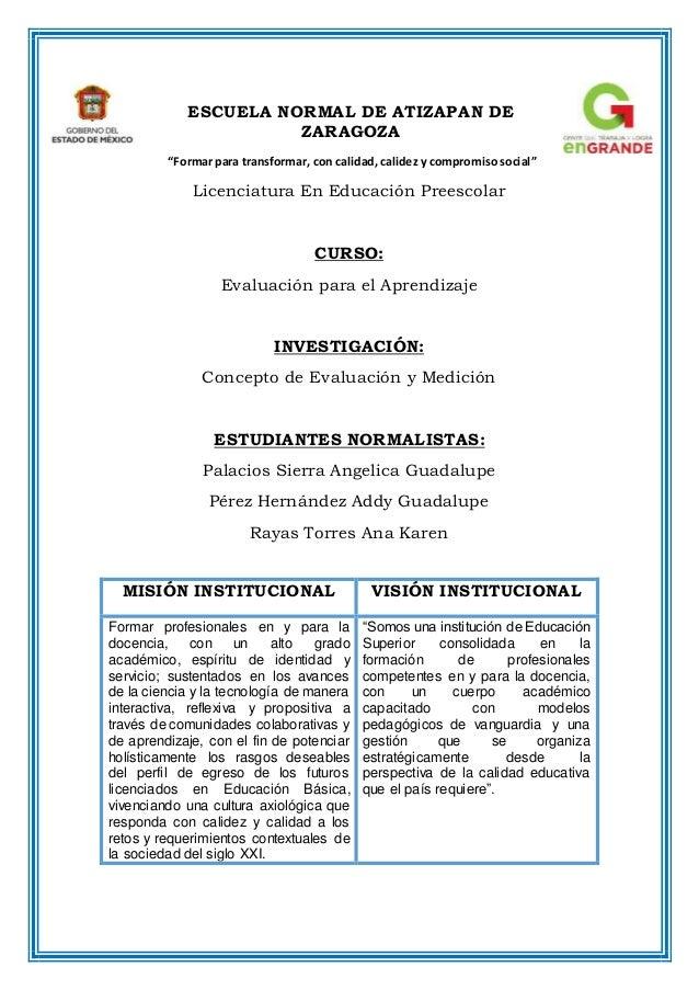 """ESCUELA NORMAL DE ATIZAPAN DE ZARAGOZA """"Formar para transformar, con calidad, calidez y compromiso social"""" Licenciatura En..."""