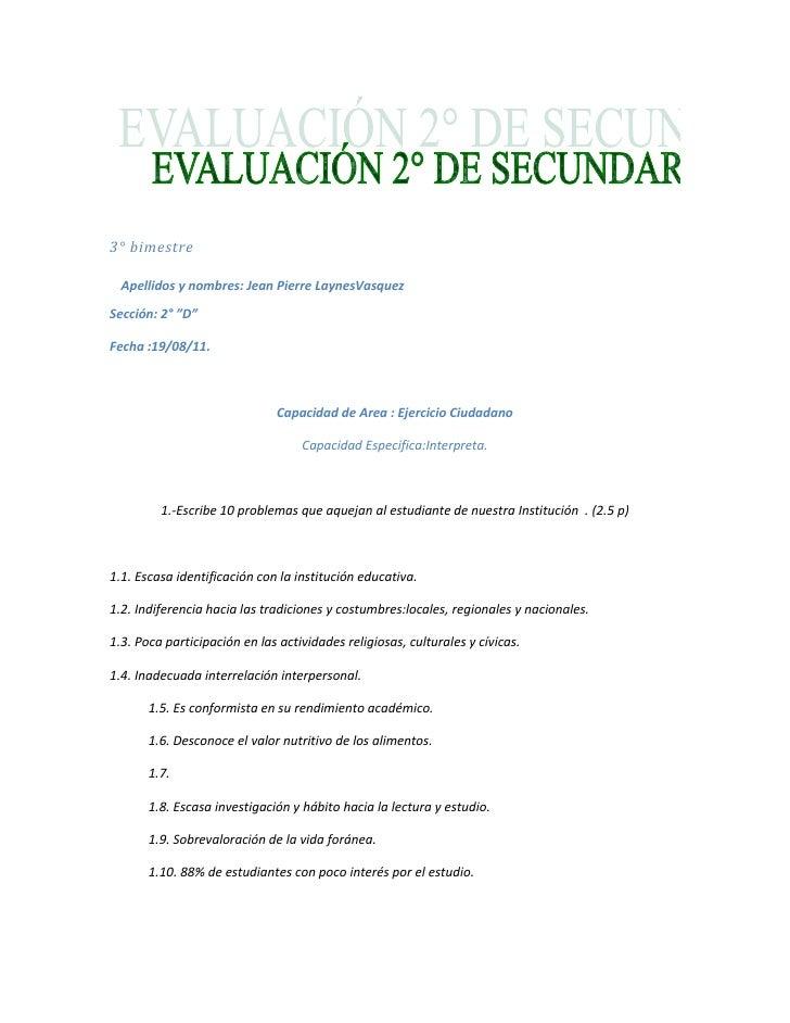 """3° bimestre<br />Apellidos y nombres: Jean Pierre LaynesVasquez<br />Sección: 2° """"D""""<br />Fecha :19/08/11.<br />Capacidad ..."""