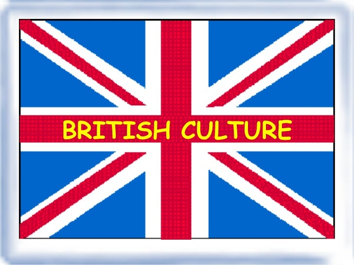 traditions in british culture Books shelved as british-culture: watching the english: the hidden rules of english behaviour by kate fox, british cultural identities by mike storry, ha.