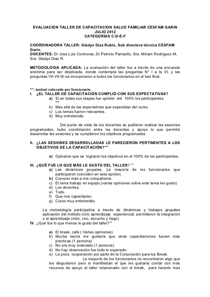 EVALUACION TALLER DE CAPACITACION SALUD FAMILIAR CESFAM GARIN                               JULIO 2012                    ...
