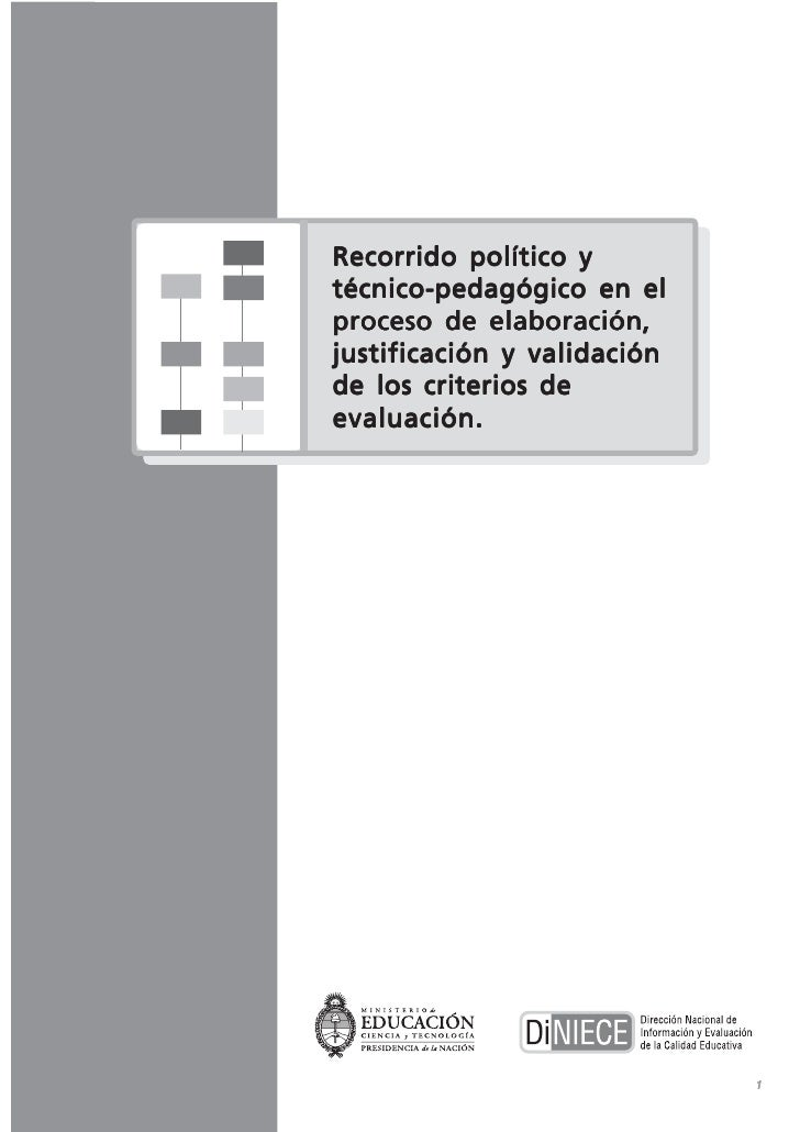 Recorrido político y técnico-pedagógico en el proceso de elaboración, justificación y validación de los criterios de evalu...