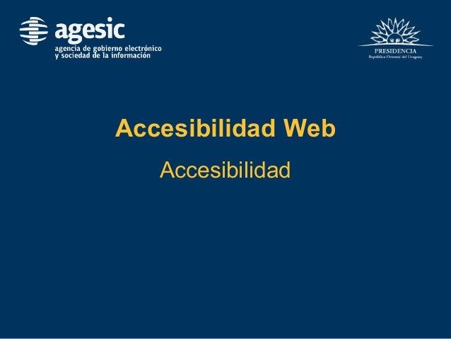 Accesibilidad Web Accesibilidad