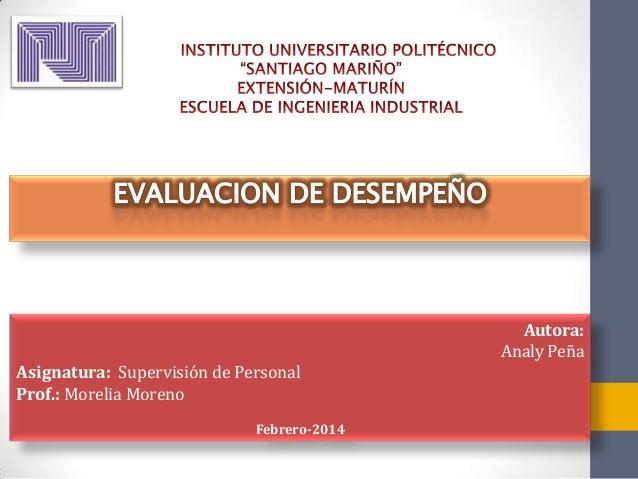 Autora: Analy Peña Asignatura: Supervisión de Personal Prof.: Morelia Moreno Febrero-2014