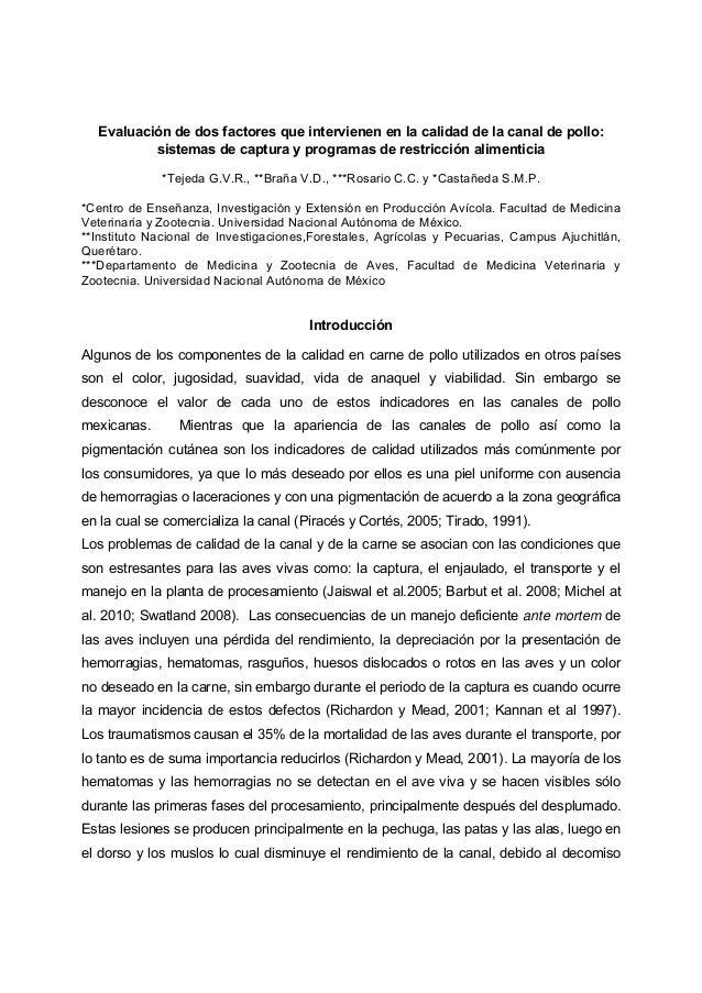 Evaluación de dos factores que intervienen en la calidad de la canal de pollo: sistemas de captura y programas de restricc...