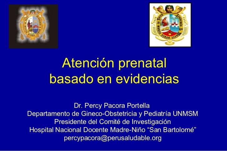 Evaluacion de la gestante y la atencion prenatal mbe