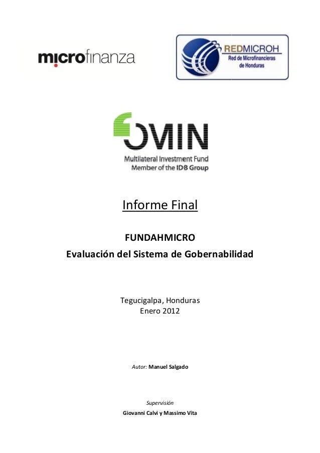 Informe Final            FUNDAHMICROEvaluación del Sistema de Gobernabilidad           Tegucigalpa, Honduras              ...