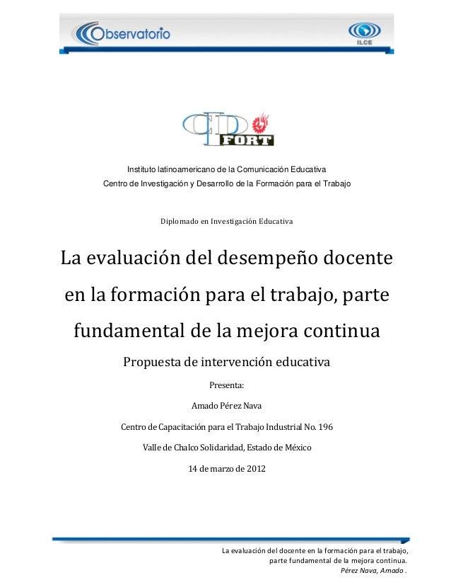 La evaluación del docente en la formación para el trabajo, parte fundamental de la mejora continua. Pérez Nava, Amado . In...
