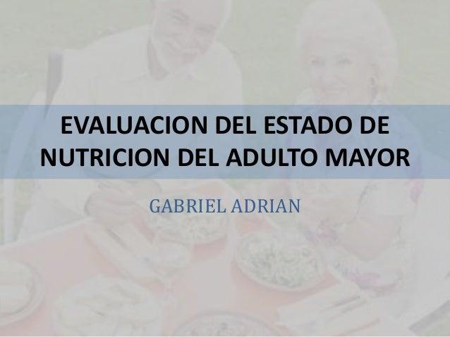 Estado nutricional del adulto mayor