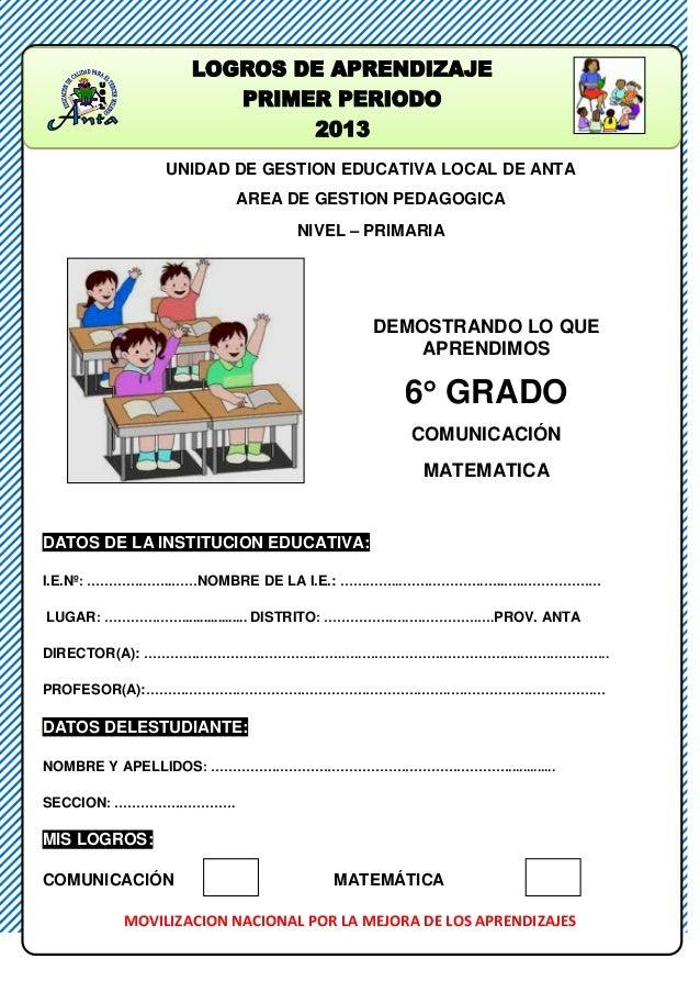 UNIDAD DE GESTION EDUCATIVA LOCAL DE ANTA AREA DE GESTION PEDAGOGICA NIVEL – PRIMARIA DEMOSTRANDO LO QUE APRENDIMOS 6 GRA...