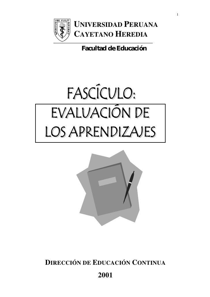 1       UNIVERSIDAD PERUANA       CAYETANO HEREDIA         Facultad de EducaciónDIRECCIÓN DE EDUCACIÓN CONTINUA           ...