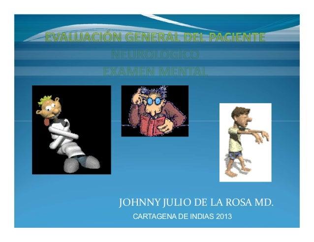 JOHNNY JULIO DE LA ROSA MD. CARTAGENA DE INDIAS 2013