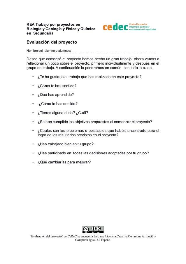 REA Trabajo por proyectos en Biología y Geología y Física y Química en Secundaria  Evaluación del proyecto Nombre del alum...
