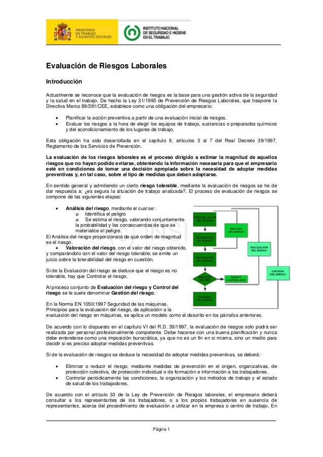 Página 1 Evaluación de Riesgos Laborales Introducción Actualmente se reconoce que la evaluación de riesgos es la base para...