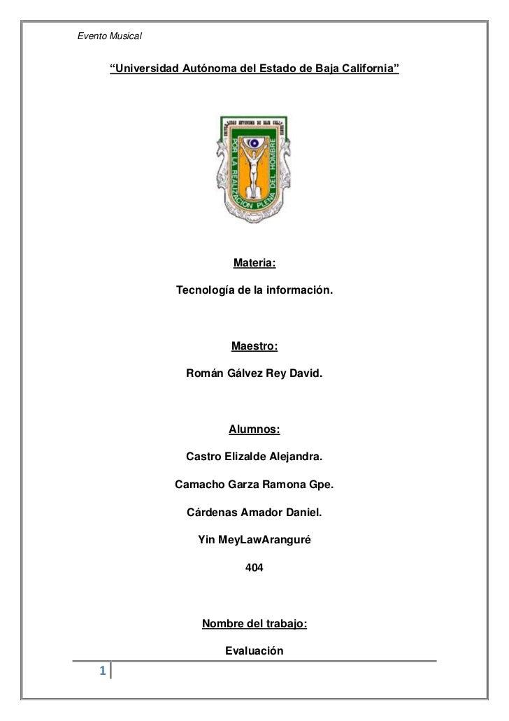 """""""Universidad Autónoma del Estado de Baja California""""<br />2054860370840<br />Materia: <br />Tecnología de la información.<..."""