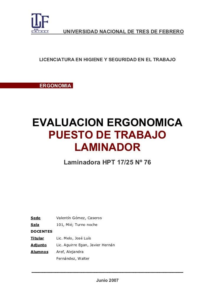 UNIVERSIDAD NACIONAL DE TRES DE FEBRERO    LICENCIATURA EN HIGIENE Y SEGURIDAD EN EL TRABAJO       ERGONOMIAEVALUACION ERG...