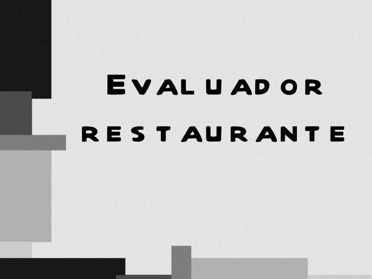 Evaluador restaurante