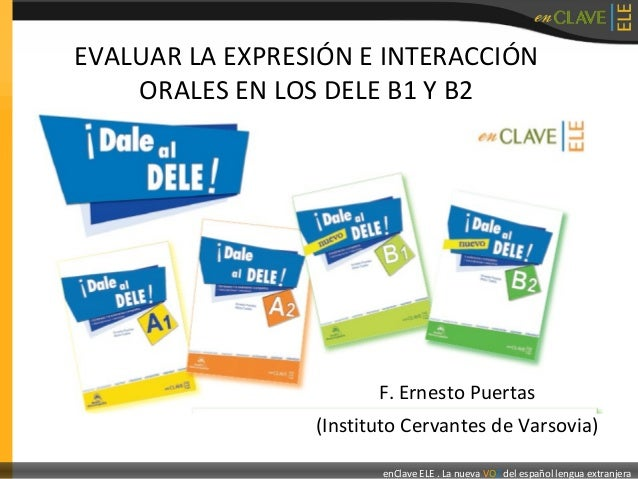 dele intermedio past papers The dele intermedio past papers diploma in spanish (dele) level b2 accredits language users' capacity to: interact dele intermedio past papers with native speakers with a sufficient degree of fluency and dailyfx l.
