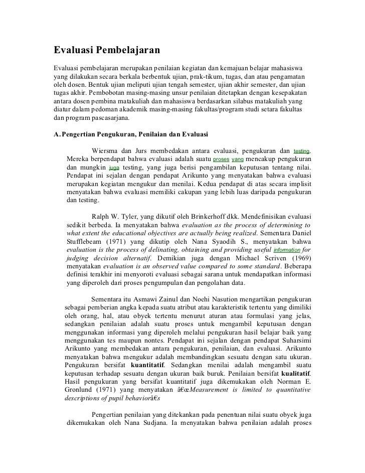 Evaluasi Pembelajaran Evaluasi pembelajaran merupakan penilaian kegiatan dan kemajuan belajar mahasiswa yang dilakukan sec...