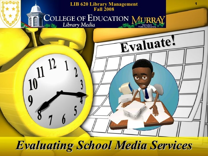 Evaluate:  Evaluating School Media Services